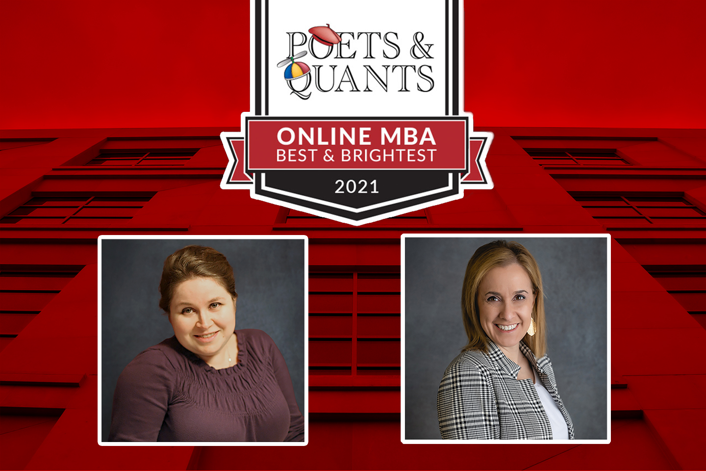 Brukman and Rustad Named Poets&Quants' Online Best & Brightest MBAs