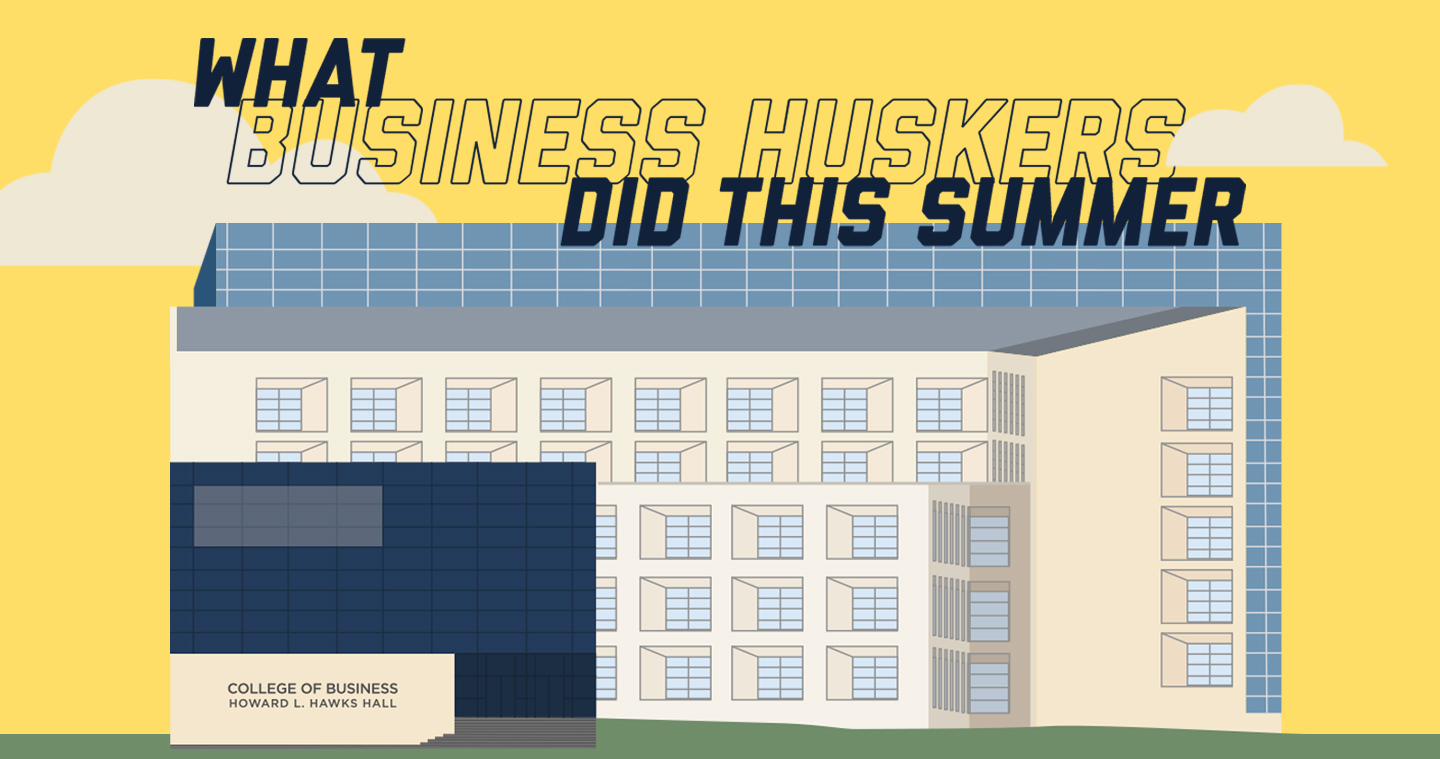 What Business Huskers Did This Summer